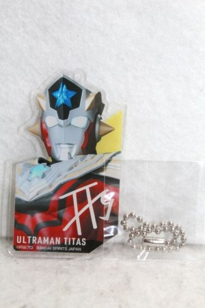 Photo1: Ultraman Taiga / Acrylic Key Chain Ultraman Titas (1)